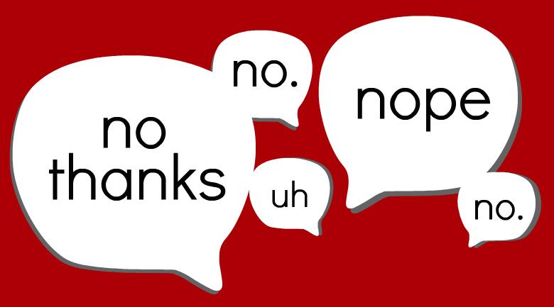 "25 Ways to say ""No"" Without Saying ""No"" | Jameswoodward's ..."